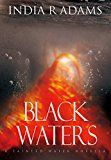 Free Kindle Book -   Black Waters (Tainted Water Book 2)