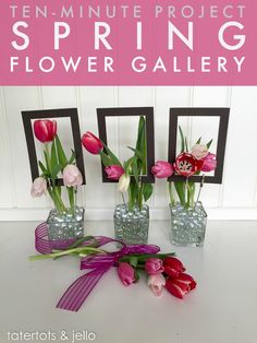 make this spring flower gallery 10 minute project - it's versatile and easy!
