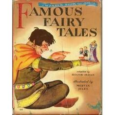 Famous Fairy Tales. A Nursery Tales book | Old Children's Books