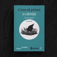 #howtocatchamole #romanianedition #editurapublica #narator In Natura, Nara, Nonfiction, Creative, Books, Anatomy, Non Fiction, Livros, Book
