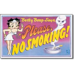Betty Boop No Smoking Tin Sign-Betty Boop No Smoking Tin Sign The beautiful finish is actually silk screened on solid metal. Interesting home decor. The size of this sign is 16 W x