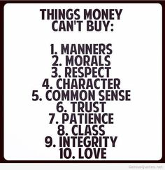 list of 10 things money can't buy - Bing Images
