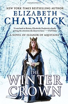 The Winter Crown: A Novel of Eleanor of Aquitaine by Elizabeth Chadwick http://www.amazon.com/dp/1402296819/ref=cm_sw_r_pi_dp_-s8Owb0PSMGJB