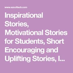 Inspirational Stories, Motivational Stories for Students, Short Encouraging and Uplifting Stories, Islam and Stress Management, Happiness in Islam