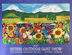 2007 Sisters Outdoor Quilt Show Poster NATURE'S INSPIRATION Kathy Deggendorfer