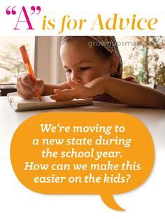 """A"" is for Advice - Moving Worries - Grown Ups Magazine - One teacher tackles tough parent questions!"
