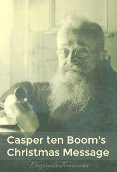 Casper ten Boom's Christmas Message