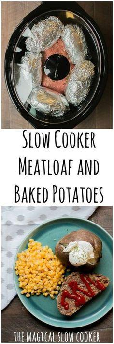 Slow Cooker Meatloaf and Baked Potatoes #slowcooker #crockpot #easyrecipes #mealoaf