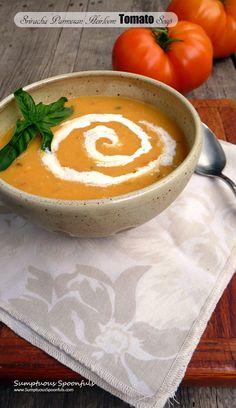 Sriracha Parmesan Heirloom Tomato Soup ~ Sumptuous Spoonfuls #tomato #soup #recipe