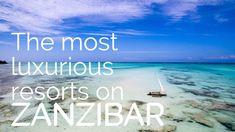 The best Zanzibar Hotels