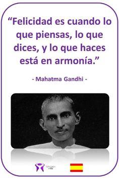 MG_ES_Felicidad_es_cuando_lo_que_piensas_lo_que_dices_y_lo_que_haces_esta_en_harmonia.jpg