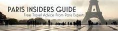 Paris Travel Guide - Paris Insiders Guide Such as wonderful walking guides!