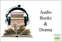 Audio Books and Drama for home and school #hsreviews #books #drama #audio #audiobooks
