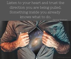 Listen to your heart Pros And Cons List, Listening To You, Trust, I Am Awesome, Inspirational Quotes, Heart, Life Coach Quotes, Inspiring Quotes, Quotes Inspirational