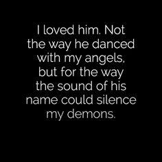 And I love him still....