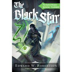The Black Star (The Cycle of Arawn) eBook: Edward W. Robertson: Amazon.com.au: Kindle Store