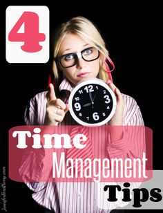 4 Time Management Tips from Life's Organization Expert: Jennifer Ford Berry