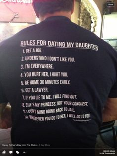 10 Rules for Dating my Daughter T-shirt by myfatherdaughterstore: Thanks to @Rebekah Ahn K. Brewster ! #Father #Daughter #T_Shirt
