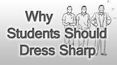 Attractive Students Get Better Grades?  3 Scientific Reasons Why Students Should Dress Sharp