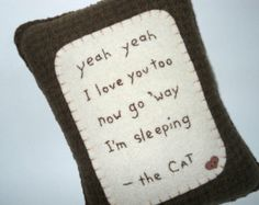 Novelty Cat Pillow - Pet Bed Pillow - Funny Cat Quote - Wool Accent Pillow Etsy