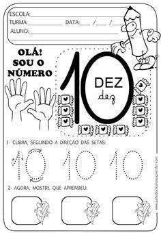 Atividade pronta - Numeral 10 Number Sense Activities, Learning Activities, Activities For Kids, Learning Numbers, Writing Numbers, School Worksheets, Pre Writing, English Literature, Kindergarten