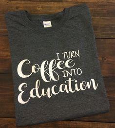 I Turn Coffee Into Education