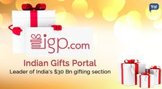 The lesser known leader of India's $30 Billion gifting section – Indian Gifts Portal!