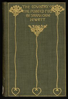 The Country of the Pointed Firs...Sarah Orne Jewett   1896, one of the best ever books about Maine.