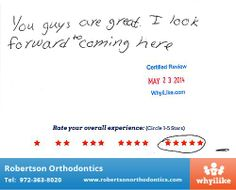 You Guys Are Great - WhyiLike patient reviews for Robertson Orthodontics in Allen, TX - #orthodontics