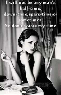 Dont waste time