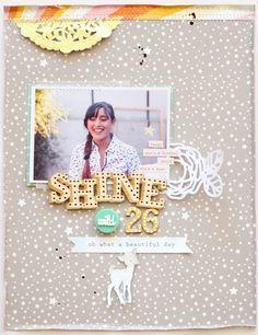 Scrapbook: Shine