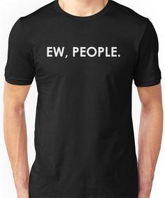 EW PEOPLE T-SHIRT COOL FUNNY GEEK NERD SARCASTIC MEN WOMEN UNISEX TEE TOP