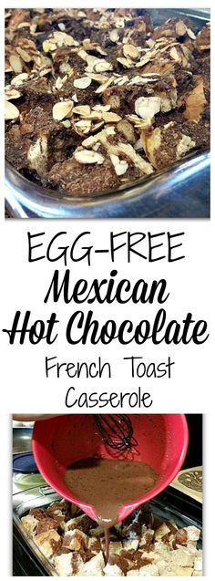 Egg-free Mexican Hot Chocolate French Toast Casserole -- an easy, crowd-pleasing recipe for breakfast!