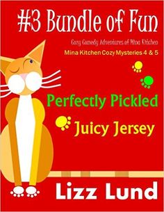 #3 Bundle of Fun - Humorous Cozy Mysteries - Funny Adventures of Mina Kitchen - FREE TODAY! - with Recipes: Perfectly Pickled + Juicy Jersey - Books 4 ... Kitchen Cozy Mystery Series - Bundle 3) - Kindle edition by Lizz Lund. Mystery, Thriller & Suspense Kindle eBooks @ Amazon.com.