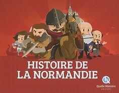 HISTOIRE DE LA NORMANDIE (hist.jeunesse) de CRETE-WENNAGE... https://www.amazon.fr/dp/2371042161/ref=cm_sw_r_pi_dp_x_mBIezbVBZ7WDS
