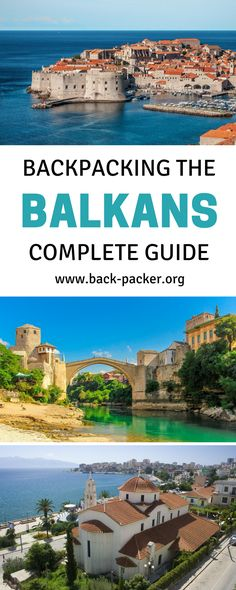 A complete guide to backpacking the Balkans, with stops in 7 countries including Croatia, Serbia, Bosnia, Montenegro and more. Best things to do and see in each destination + practical tips on how to set your travel budget. | Back-Packer.org