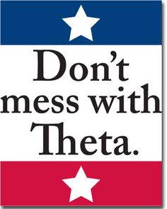 Don't Mess With Theta