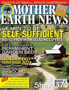 Mother Earth News Magazine.. love getting this each mother!! We get this and that looks like the one house I pinned.