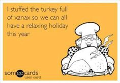 Stuffed The Turkey With Xanax thanksgiving thanksgiving pictures happy thanksgiving thanksgiving quotes funny thanksgiving quotes thanksgiving quotes for family best thanksgiving quotes thanksgiving quotes for friends Thanksgiving Quotes Family, Thanksgiving Pictures, Happy Thanksgiving, Funny Thanksgiving Memes, Holiday Sayings, Thanksgiving Prayer, Thanksgiving Celebration, Thanksgiving Appetizers, Thanksgiving Outfit
