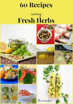 60 Recipes using Fresh Herbs | http://flouronmyface.com/2014/08/60-recipes-using-fresh-herbs.html