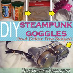 DIY Steampunk Goggles On A Dollar Tree Budget