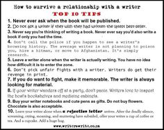 Writers Write is a comprehensive writing resource. In this post, we share 10 tips to survive a relationship with a writer. Writing Quotes, Writing Advice, Writing Help, Writing A Book, Writing Prompts, Writing Ideas, Writing Courses, Writing Resources, Writing Guide
