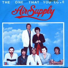 "July 25, 1981 - Air Supply went to No.1 on the US singles chart with ""The One That You Love.""  Air Supply's music was the soundtrack to most of my high school years."