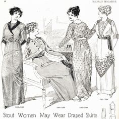 Stout Women May Wear Draped Skirts - 1913 McCall's Magazine