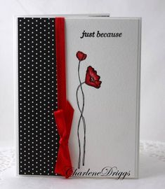 CAS212 - just because by cookiebaker - Cards and Paper Crafts at Splitcoaststampers