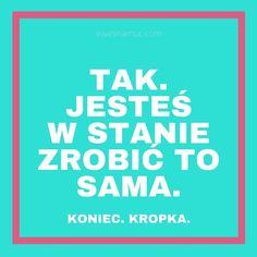 Ktoś tutaj utknął z pracą nad stroną? Deficyt motywacji? :) Proszę bardzo:  #wordpress #blogger #blog #blogosfera #www #blogerka #prawdajesttaka #polskibloger #kobieta #polishwoman #rozwójosobisty #cytaty #rozwojosobisty #motywacja #ogarniam