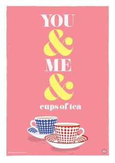 U & me cups of tea :) 5th Birthday Party Ideas, Tea Quotes, I Cup, Tea Art, Lemon Desserts, My Cup Of Tea, Funny Puns, Retro Art, Teas