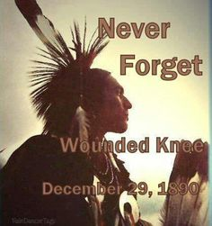 "Today marks the 122nd Anniversary of the murder of 297 Sioux Indians at Wounded Knee Creek on the Pine Ridge Indian Reservation, SD. These 297 people in their winter camp, were murdered by federal agents and members of the 7th Cavalry who had come to confiscate their firearms ""for their own safety and protection"". The slaughter began AFTER the majority of the Sioux had peacefully turned in their firearms. When the final round had flown, of the 297 dead or dying, 200 were women and children."