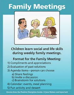 Family meetings - I will be starting family meetings this weekend! More