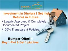 Investment in Dholera. Its best idea to chose Dholera region for invest in property. Features & Amenities: 1. Near Metro, Expressway, Airport & Hotel Gallops. 2. 100% Govt. Approved. 3. 100% transparency. 4. Booking Amount RS. 10,000 Only. 5. 36 months easy EMI. 6. 20+ World Class Amazing Amenities.  For More Information-- Please Visit Us : http://www.smart-homes.in/dholera-investment/ Or Contact Us : +91 7042878445, +91 8860576166, +91 7600510403